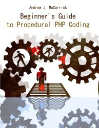 Beginner's Guide to Procedural PHP Coding