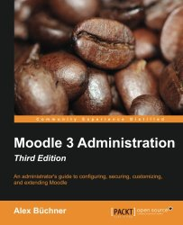 Moodle 3 Administration – Third Edition