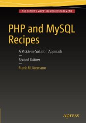 PHP and MySQL Recipes: A Problem-Solution Approach
