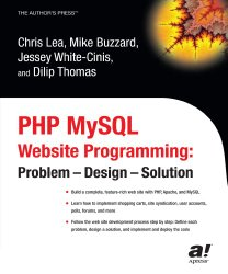 PHP MySQL Website Programming: Problem – Design – Solution