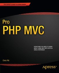 Pro PHP MVC (Expert's Voice in Open Source)