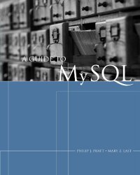 A Guide to MySQL (Available Titles Skills Assessment Manager (SAM) – Office 2010)