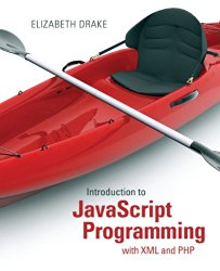 Introduction to JavaScript Programming with XML and PHP