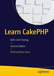 Learn CakePHP: With Unit Testing