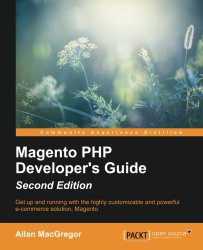 Magento PHP Developer's Guide – Second Edition