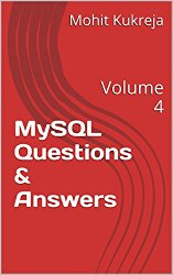 MySQL Questions & Answers: Volume 4