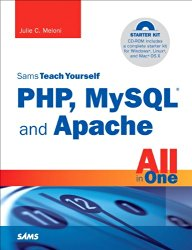 Sams Teach Yourself PHP, MySQL and Apache All in One (4th Edition)