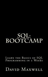 SQL: Bootcamp – Learn the Basics of SQL Programming in 2 Weeks (FREE Books, MySQL, SQL Server, SQL Queries, Software Development)