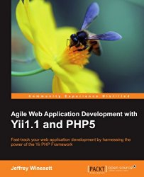 Agile Web Application Development with Yii1.1 and PHP5