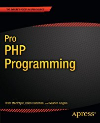 Pro PHP Programming (Expert's Voice in Open Source)