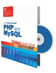 Sams Teach Yourself PHP and MySQL: Video Learning Starter Kit