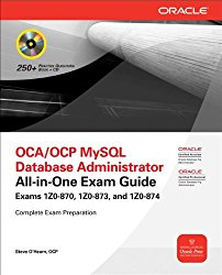 OCP MySQL 5.6 Database Administrator All-in-One Exam Guide (Exam 1Z0-883)