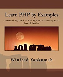 Learn PHP by Examples: Practical Approach to Web Application Development