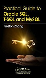 A Practical Guide for Oracle SQL, T-SQL and MySQL