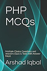 PHP MCQs: Multiple Choice Questions and Answers (Quiz & Tests with Answer Keys)