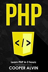 PHP: Learn PHP In 2 Hours