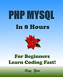 PHP MYSQL In 8 Hours, For Beginners, Learn Coding Fast!