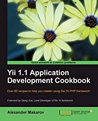 Yii 1.1 Application Development Cookbook