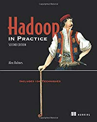 Hadoop in Practice: Includes 104 Techniques