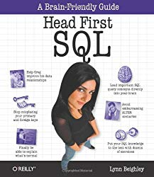Head First SQL: Your Brain on SQL — A Learner's Guide