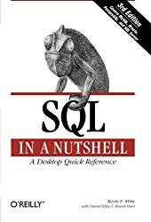 SQL in a Nutshell: A Desktop Quick Reference Guide (In a Nutshell (O'Reilly))